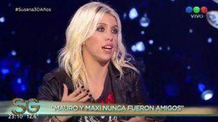 Mauro y Maxi nunca fueron amigos, afirmó Wanda que tuvo alto rating con Susana