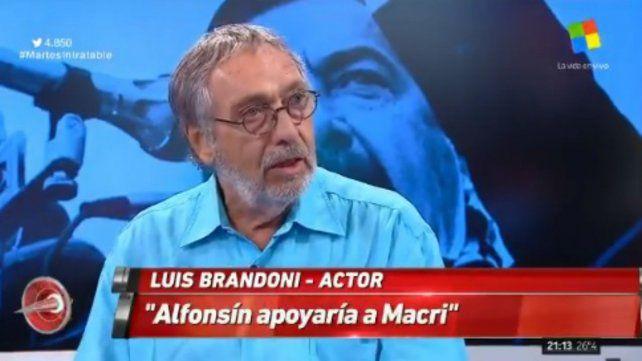Polémicas declaraciones de Brandoni:  Alfonsín apoyaría al gobierno de Macri