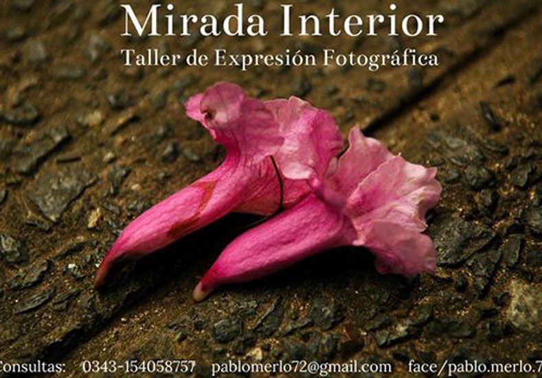 """Comienza """"Mirada Interior"""", un taller de expresión fotográfica en Paraná"""