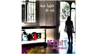Bersuit Vergarabat lanza el primer single de su nuevo álbum