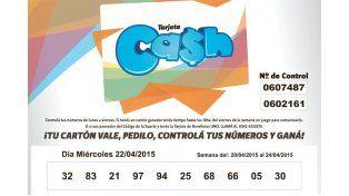 Estos son los números de la Tarjeta CASH de la semana del 20 al 24 de abril