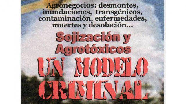 Se publicó el libro Sojización y Agrotóxicos: Un Modelo Criminal