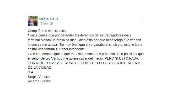 Celis culpó a Varisco y amenazó con decir cómo llegó a ser intendente