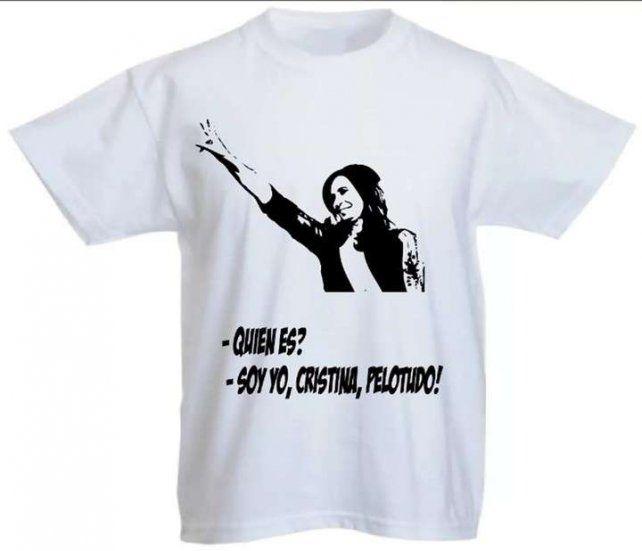 Ya venden remeras con la frase: Yo, Cristina, pelotudo