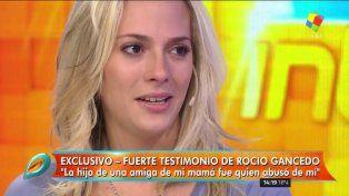 Rocío Gancedo: Fui abusada a los 6 años por la hija de una amiga de mi madre