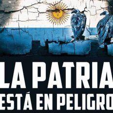 Con Macri la Patria está en peligro