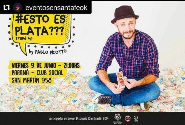 Vuelve Pablo Picotto a Paraná para presentar su nuevo show #EstoEsPlata???