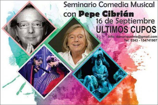 Pepe Ciprián llega a Paraná pasa dar un seminario de Comedia Musical