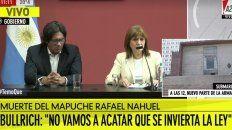 sobre la muerte de nahuel y las tomas mapuches bullrich aseguro: llevamos adelante una accion legitima, enmarcada en la ley