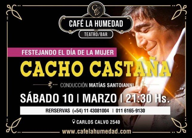 Cacho Castaña brindará un show por el Día de la Mujer