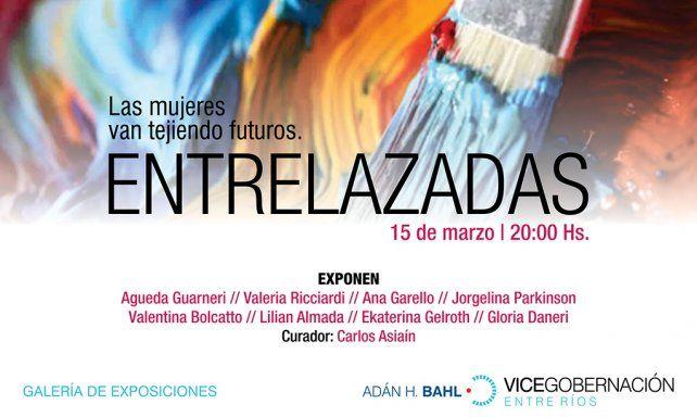 Con Entrelazadas, vuelve la galería de exposiciones de la Vicegobernación
