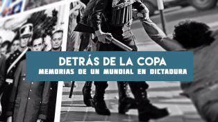Detrás de la Copa: memorias de un mundial en dictadura