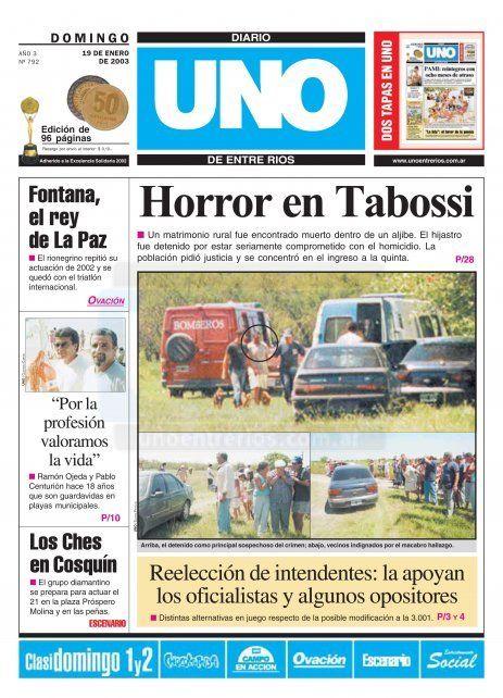 <b>La cobertura</b>. <b>UNO</b> fue hasta Tabossi, luego de que se descubriera el doble crimen. Archivo