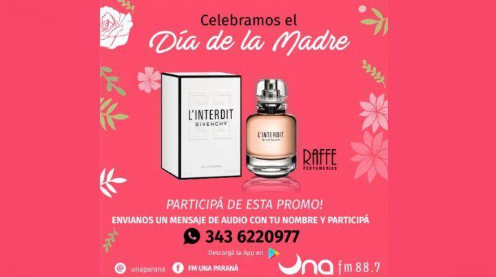 Día de la Madre: Mandá un mensaje por FM UNA 88.7 y participá del sorteo de un perfume Givenchy