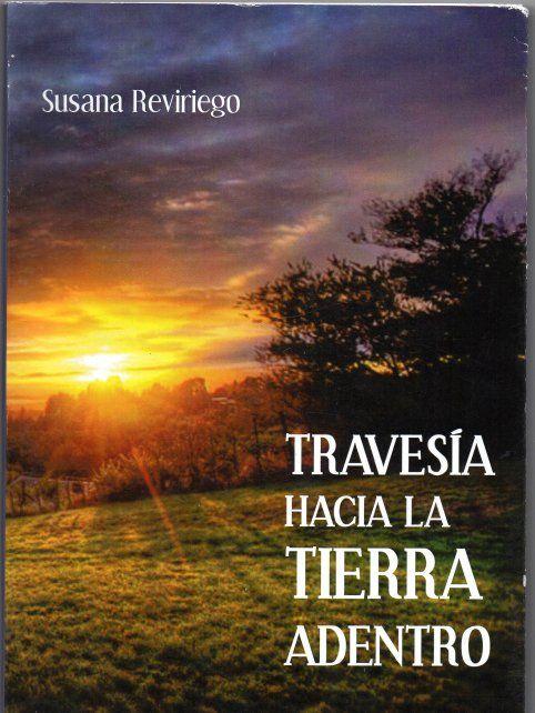 Travesía hacia la tierra adentro, nueva novela de Susana Reviriego