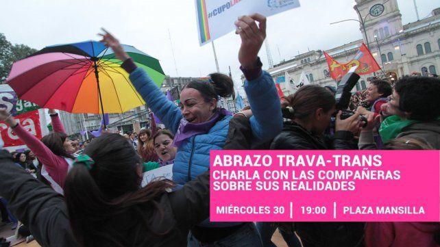 Harán un abrazo trava-trans este miércoles frente a Casa de Gobierno