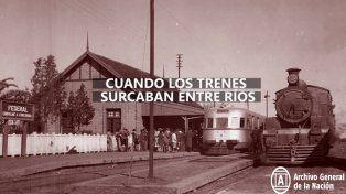 Cuando los trenes surcaban Entre Ríos