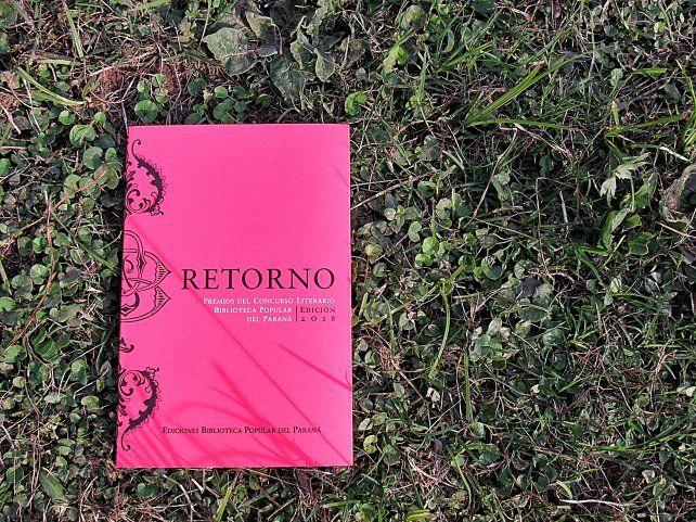 La Biblioteca Popular del Paraná  presenta el libro de cuentos Retorno