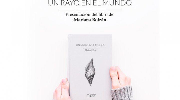 Mariana Bolzán presenta Un Rayo En El Mundo