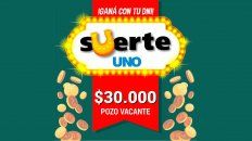suerte uno: esta semana hay 30.000 pesos y pueden ser tuyos