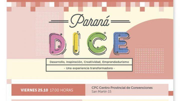 Se viene la segunda edición de Paraná DICE, una experiencia transformadora