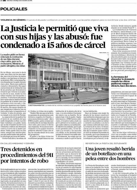 Cobertura. Desde 2015 UNO publicó las injusticias denunciadas.